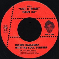 Rickey Calloway With The Soul - Get It Right Part #3 / I Touched The Clouds