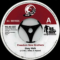 Freedom Now Brothers / RDM Band - Sissy Walk / Butter Your Popcorn (Acetate Version)