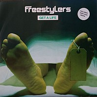 Freestylers - Get A Life