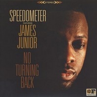 Speedometer Featuring James Junior - No Turning Back