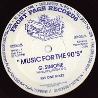 G. Simone Featuring KRS-One - Music For The 90's