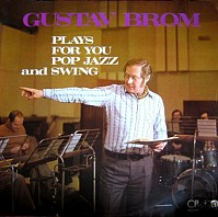 Gustav Brom - Plays For You Pop Jazz And Swing