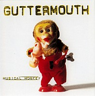 Guttermouth - Musical Monkey