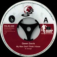 Gwen Davis - My Man Don't Think I Know / I Can't Be Your Part-Time Baby
