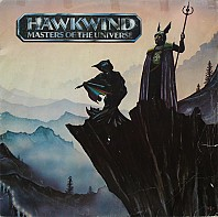 Hawkwind - Masters Of The Universe