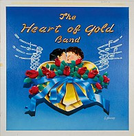 Heart Of Gold Band - The Heart Of Gold Band
