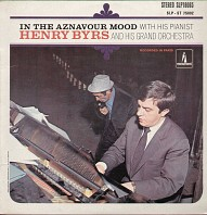 Henry Byrs - In The Aznavour Mood