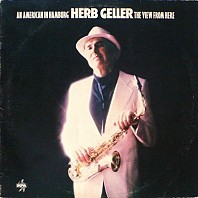 Herb Geller - The View From Here
