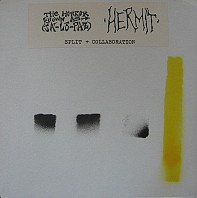 Hermit / Horror Known As (Ja-Lo-Paz) - Hermit / The Horror Known As (Ja-Lo-Paz)