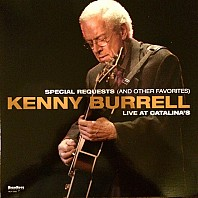 Kenny Burrell - Special Requests (And Other Favorites) Live At Catalina's