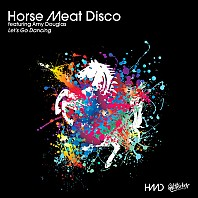 Horse Meat Disco Feat. Amy Douglas - Let's Go Dancing