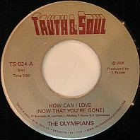 The Olympians - How Can I Love (Now That You're Gone)