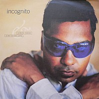Incognito - Always There / Jump To My Love