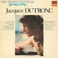Jacques Dutrong - Les Grands Succès De - Greatest Hits