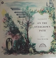 Leoš Janáček - On The Overgrown Path - Po Zaroslém Chodníčku