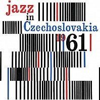 Various Artists - Jazz in Czechoslovakia 1961