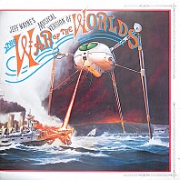 Jeff Wayne - Jeff Wayne's Musical Version Of The War Of The Worlds