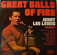 Jerry Lee Lewis - Volume 1: Great Balls Of Fire