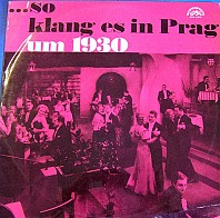 Jindřich Bauer - ... So Klang Es In Prag Um 1930