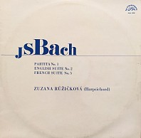 Johann Sebastian Bach - Zuzana Růžičková - Partita No. 1 / English Suite No. 2 / French Suite No. 5