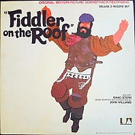 John Williams, Isaac Stern - Fiddler On The Roof (Original Motion Picture Soundtrack Recording)