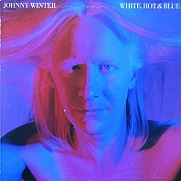 Johnny Winter - White, Hot & Blue