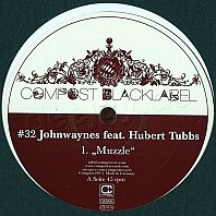 Johnwaynes Feat. Hubert Tubbs - Muzzle