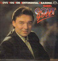 Karel Gott - I Love You For Sentimental Reasons
