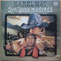 Karel May - Syn lovce medvědů