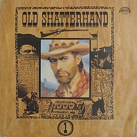 Karel May - Old Shatterhand 1