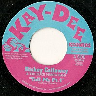 Rickey Calloway & The Crack Mi - Tell Me