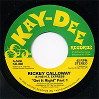 Rickey Calloway & His N.T. Exp - Get It Right (Part 1&2)
