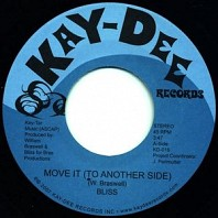 Bliss - Move It (To Another Side)