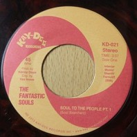 The Fantastic Souls - Soul To The People