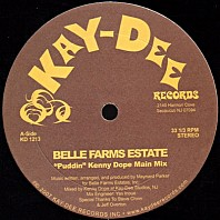 Belle Farms Estate - Puddin (Kenny Dope ReMixes)