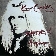 Kim Carnes - Barking At Airplanes