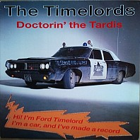 Timelords, The - Doctorin' The Tardis