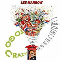 Lee Marrow - To Go Crazy (In The 20th Century)