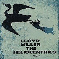 Lloyd Miller / The Heliocentrics - Lloyd Miller & The Heliocentrics (OST)