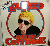 Lou Reed - Sally Can't Dance / I Can't Stand It