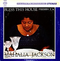 Mahalia Jackson And The Falls-Jones Ensemble - Bless This House
