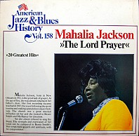 Mahalia Jackson - The Lord Prayer : 20 Greatest Hits