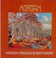 Malcolm Dalglish & Grey Larsen - The First Of Autumn