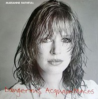 Marianne Faithfull - Dangerous Acquaintances