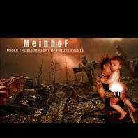 Meinhof - Under The Burning Sky Of Future Events