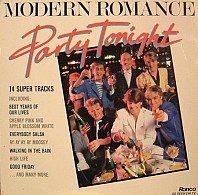 Modern Romance - Party Tonight