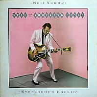Neil Young & The Shocking Pinks - Everybody's Rockin'