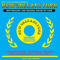 New Orleans Funk (The Original Sound Of Funk)