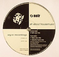Noir - All About Housemusic