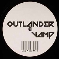 Outlander - Vamp (Breaks Mix)